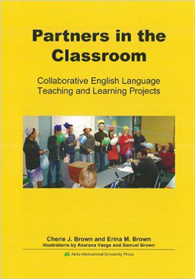 Partners in the Classroom -Collaborative English Language Teaching and Learning Projects-の表紙